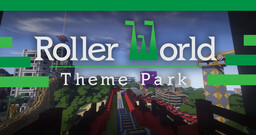 RollerWorld Theme Park (1.12 Theme Park) Minecraft Map & Project