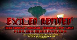 Exiled Revived | PVP | 1.15.2 | Semi-Vanilla | Economy | PvP Minecraft Server