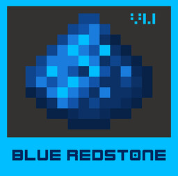 BLUE Redstone | Redstone & Slimestone in Blue | [1.16 snapshot] [1.15.x] [1.14.x] | for Red Green deficient players or Blue-Lovers | Few hardcoded colours require Optifine Minecraft Texture Pack