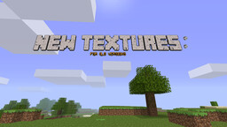 New Textures for Old Versions Minecraft Texture Pack