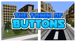 The Town Of Buttons 1.15.2 - Sythtron Minecraft Map & Project