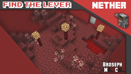 Find The Lever - Nether Minecraft Map & Project