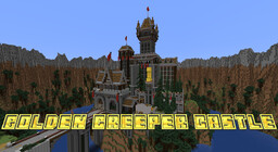 Golden Creeper Castle Minecraft Map & Project