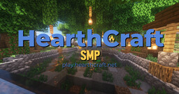 HearthCraft: SMP (you may find true love here) Minecraft Server