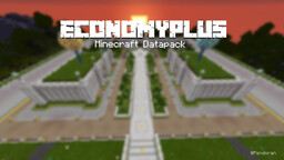 EconomyPlus v5.4.1 - A Realistic, Versatile and Fun Datapack. With Many Exciting Features! Minecraft Data Pack
