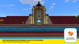 Intramuros: Fort Santiago Minecraft Map & Project