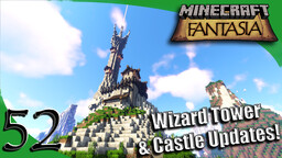 Fantasia - Wizard Tower & Castle Updates! (See updates for all previous videos!) Minecraft Map & Project
