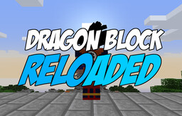 Dragon Block Reloaded: A Dragon Ball Resource Pack (Updated for DBC 1.4.67!) Minecraft Texture Pack
