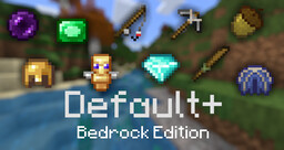 Default+: Bedrock Edition Minecraft Texture Pack