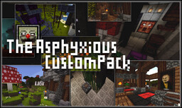 The Asphyxious CustomPack [v.1.16] Minecraft Texture Pack