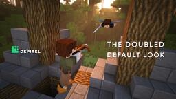 [1.16] Depixel (formerly Default 32x32) Minecraft Texture Pack