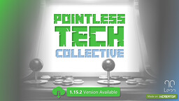 Pointless Tech Collective Minecraft Mod