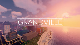Grandville - Imagine And Build Minecraft Map & Project