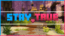 Stay True Minecraft Texture Pack