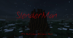 Slenderman - The Multiplayer Minigame Map (Updated 1.16.x+) Minecraft Map & Project