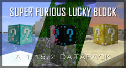 Super Furious Lucky Block Data Pack (Survival Friendly; with 500 drops; for 1.15.2) Minecraft Data Pack