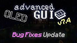 OLED Advanced GUI v7.4 | 1.13 to 1.16 Minecraft Texture Pack