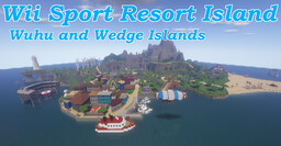 Wii Sports Resort Island - Wuhu and Wedge Islands [1.15.2 Download] Minecraft Map & Project