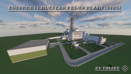 (1.14.4) The Chernobyl Nuclear Power Plant (1985) (Чернобьлская АЭС) Minecraft Map & Project