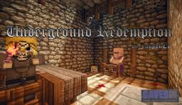 Underground Redemption [Adventure Map] [Caved In] Minecraft Project