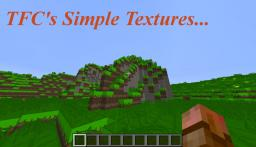 [Wip][x128] TFC's Simple Textures Minecraft Texture Pack
