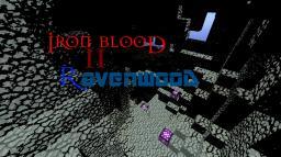 Iron Blood II: Ravenwood Minecraft Map & Project