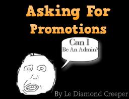 Asking For Promotions Minecraft Blog
