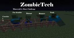 [1.4.7] ZombieTech -A True Challenge waits for you!- (Updated Version is in minecraftforums go search it) Minecraft Mod