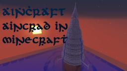 Aincraft -- Aincrad in Minecraft! (From SAO) Minecraft Map & Project