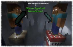 Last Minute Caved In Contest Entry! - Steve Against Herobrine! Minecraft