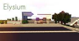 Elysium - Ultramodern Home (Collab w/ SomeTime_LP) Minecraft