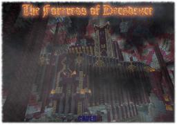 The Fortress of Decadence Minecraft Map & Project