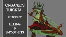 Organics Building Tutorial! - Lesson 2