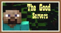 The Good - Servers Minecraft Blog Post