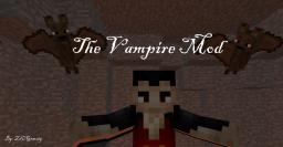 [1.4.6] Vampire Mod [Forge] [30 Diamonds?] [Huge Update!] [New Dimension!] Minecraft Mod