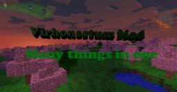 Virhonestum Mod - Many things in one Minecraft Mod
