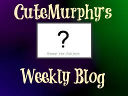 CuteMurphy's Weekly Blog (Week 1) (POP REEL!) Minecraft Blog
