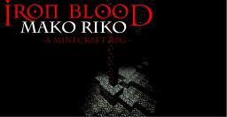 Iron Blood I: Mako Riko Minecraft Map & Project