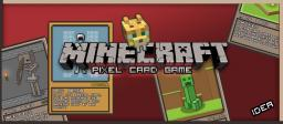 Minecraft Pixel Card Game - Idea
