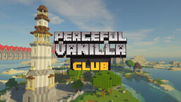 ✅ Peaceful Vanilla Club 🧡 [Crossplay] [Bedrock] [Java Edition] [Pocket Edition] [Classic survival] [Peaceful community] [Semi-vanilla] Minecraft Server