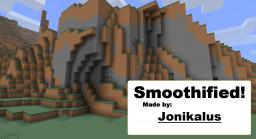 Smoothified! Minecraft Texture Pack