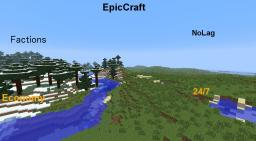 EpicCraft [Factions] [Hardcore Raiding & PvP] [24/7] [NoLag] [Griefing] [Mob Arena] [Lottery]