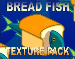 Bread Fish Minecraft Texture Pack