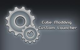 Cube Modding - Custom MC Launcher [v1.0] Minecraft Mod