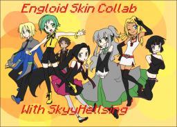 Engloid Skin Collaboration - With Skyyhellsing Minecraft Blog
