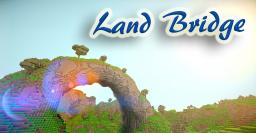 Land Bridge Minecraft Map & Project