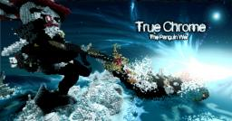 True Chrome - The Panguin War Minecraft Map & Project