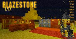 Blazestone (1.4.7) Now with Mobs! Minecraft Mod