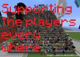Supporting the Players! Minecraft