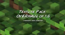 Texture Pack OVERHAUL of 1.5 Minecraft Blog Post